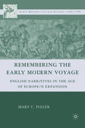 Remembering the Early Modern Voyage: English Narratives in the Age of European E