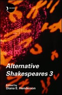 Alternative Shakespeares 3