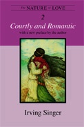 The Nature of Love: Courtly and Romantic