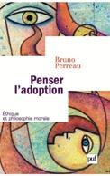 Penser l'adoption. La gouvernance pastorale du genre (Rethinking Adoption. The P